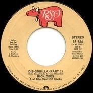 Rick Dees & His Cast Of Idiots - Dis-Gorilla