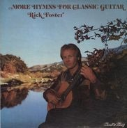 Rick Foster - More Hymns For Classic Guitar