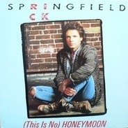 Rick Springfield - (This Is No) Honeymoon