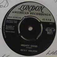 Ricky Nelson - Mighty Good