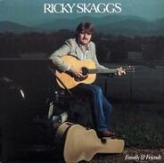 Ricky Skaggs - Family & Friends