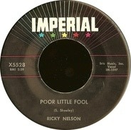 Ricky Nelson - Poor Little Fool / Don't Leave Me This Way