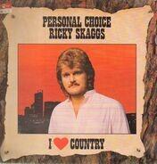 Ricky Skaggs - I Love Country - Personal Choice