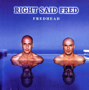 Right Said Fred - Fredhead