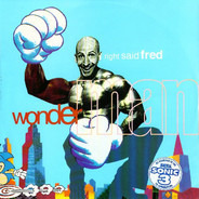 Right Said Fred - Wonderman