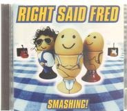 Right Said Fred - Smashing!