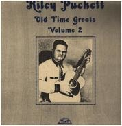 Riley Puckett - Old Time Greats Volume 2