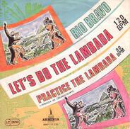Rio Bravo - Let's Do The Lambada