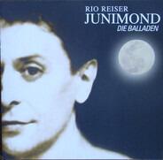 Rio Reiser - Junimond - Die Balladen