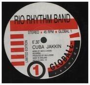 Rio Rhythm Band - Cuba Jakkin  / Crvmbs Of The Table / Jam On The Groove