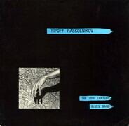 Ripoff Raskolnikov & The 20th Century Blues Band - Ripoff Raskolnikov & The 20th Century Blues Band