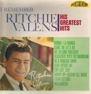 Ritchie Valens - I Remember His Greatest Hits
