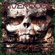 Riverdogs - Bone