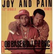 Rob Base & DJ E-Z Rock - Joy And Pain (Remix)