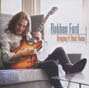 Robben Ford - Bringing It Back Home