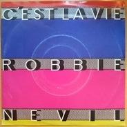 Robbie Nevil - C'Est La Vie