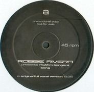 Robbie Rivera Presents Rhythm Bangers - Bang