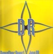 Robbie Rivera,  D-Monsta a.o. - Dancefloor Report - June 99