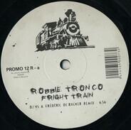 Robbie Tronco - Fright Train (Remixes)