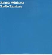 Robbie Williams - Radio Remixes