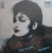 Robbin Casey - This Is Life / No More