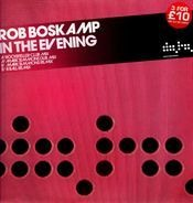 Rob Boskamp - In The Evening