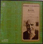 Ravel - Robert Casadesus Interprete Ravel: L'oeuvre Pour Piano