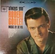 Robert Goulet - Always You