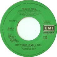 Robert John - Hey There Lonely Girl