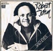 Robert John - Sad Eyes