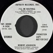 Robert Johnson - I'll Be Waiting