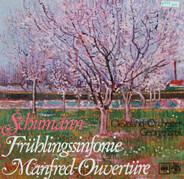 Robert Schumann - Frühlingssinfonie, Manfred-Ouvertüre