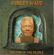 Robert Ward - Rhythm of the People