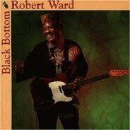 Robert Ward - Black Bottom