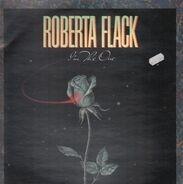 Roberta Flack - I'm the One