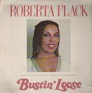 Roberta Flack - Bustin' Loose