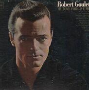 Robert Goulet - My Love Forgive Me