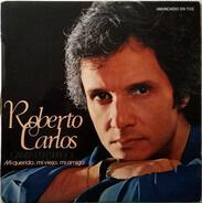 Roberto Carlos - (Canta En Español) Mi Querido, Mi Viejo, Mi Amigo