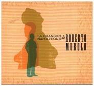 Roberto Murolo - La Chanson Napolitaine