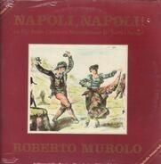 Roberto Murolo - Napoli, Napoli!