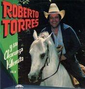 Roberto Torres - Roberto Torres Y Su Charanga Vallenata, Vol. III
