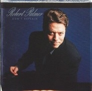 Robert Palmer - Don't Explain