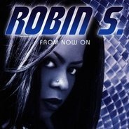 Robin S. - From Now On
