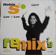 Robin S. - Luv 4 Luv (Remixes)
