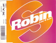 Robin S. - Luv 4 Luv