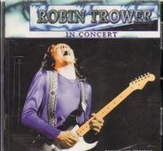 Robin Trower - In Concert
