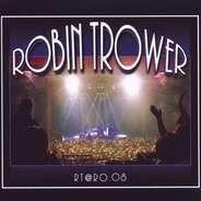Robin Trower - RT @ RO.08