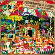 Robosonic & Laura Weider - Feldrecord IM Zirkus