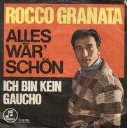 Rocco Granata - Alles Wär' Schön