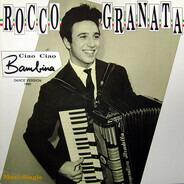 Rocco Granata - Ciao Ciao Bambina (Italian Dance Mix)